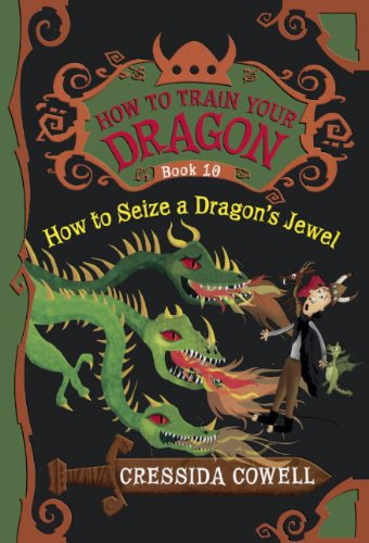 Download How to Seize a Dragon's Jewel (How to Train Your Dragon) 0606353070