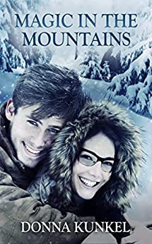 Magic in the Mountains (Aspen Glen Series) by [ Kunkel, Donna ]