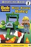 Run-Away Roley (Bob the Builder Ready-to-Read)