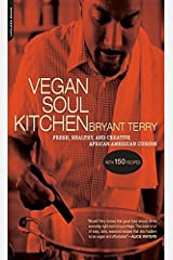 Vegan Soul Kitchen: Fresh, Healthy, and Creative African-American Cuisine Digital