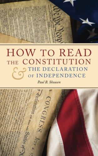 Download How to Read the Constitution and the Declaration of Independence 1534853758