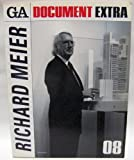 GA ドキュメント・エクストラ 08—Richard Meier (GA DOCUMENT EXTRA) -