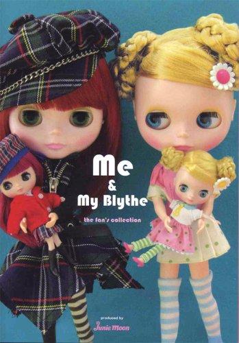 Me & My Blythe(ミーアンドマイブライス) (CWCブックス)