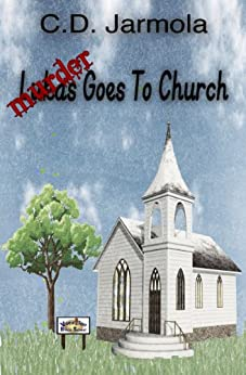Murder Goes to Church (A Little Lukas Cozy Murder Mystery) by [Jarmola, C.D.]