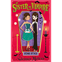 My Sister the Vampire 8: Star Style (English Edition)