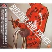 踊る大捜査線 THE MOVIE 2 レインボーブリッジを封鎖せよ! オリジナル・サウンドトラック IV RHYTHM AND POLICE THE MOVIE 2