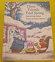 Three Friends Find Spring
