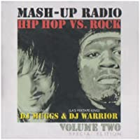 Mash-Up Radio Vol. 2 (DJ Muggs And DJ Warrior) by DJ Muggs