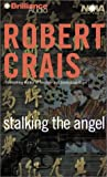 Stalking the Angel (Nova Audio Books)