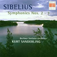 Sibelius;Symphonies 2 & 3