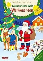 Meine Sticker-Welt: Weihnachten: ueber 600 Sticker: Stickerbuch fuer die Advent- und Weihnachtszeit mit wiederabloesbaren Stickern