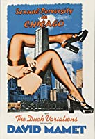 Sexual Perversity in Chicago and the Duck Variations: Two Plays (Mamet, David)