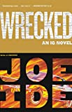 Wrecked (An IQ Novel Book 3) (English Edition)