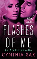 Flashes of Me: An Erotic Novella (Red Avon Impulse)