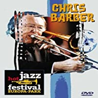 Chris Barber: Hot Jazz Festival [DVD] [Import]