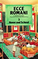 Ecce Romani: A Latin Reading Course Pupils' Book 3 (Home and School)