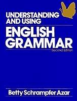 UNDERSTANDING USING ENG 2ND FULL BOOK (Azar English Grammar S.)