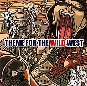 THEME FOR THE WILD WEST