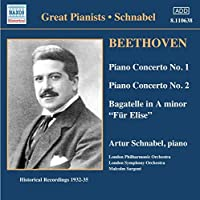 Beethoven: Piano Concerto No. 1 in C, Op. 15; Piano Concerto No. 2 in B-Flat, Op. 19; Bagatelle in A Minor (Fur Elise) (2006-08-01)