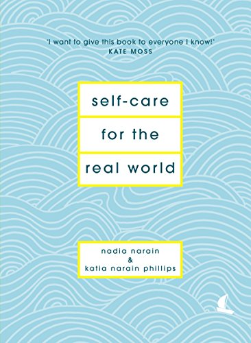 amazon self care for the real world practical self care advice