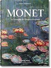Monet or the Triumph of Impressionism (Bibliotheca Universalis)