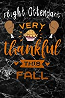 Flight Attendant very thankful this fall: black marble Gratitude Journal for More Mindfulness, Happiness and Productivity The Perfect Gift for women, men & kids To Cultivate An Attitude Of Gratitude