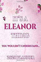 ELEANOR: Personalised Name Planner 2020 Gift For Women & Girls 100 Pages (Pink Floral Design) 2020 Weekly Planner Monthly Planner