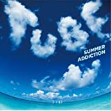 SUMMER ADDICTION(初回生産限定盤)(DVD付)