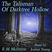The Talisman of Darktree Hollow: The Red King Trilogy, Book 3