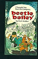 Beetle Bailey: I Thought You Had the Compass