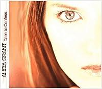 Dare to Confess by Alicia Grant (2004-05-03)