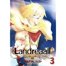 Landreaall: 3【イラスト特典付】 (ZERO-SUMコミックス)