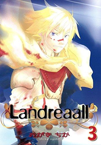 Landreaall: 3【イラスト特典付】 (ZERO-SUMコミックス)の詳細を見る
