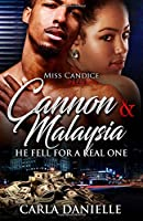 Cannon & Malaysia: He Fell for a Real One