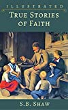 Illustrated True Stories of Faith (English Edition)