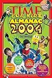 Time for Kids: Almanac 2004 (Time for Kids Almanac)