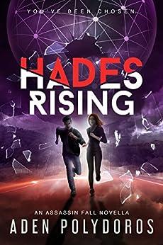 Hades Rising (Assassin Fall) by [Polydoros, Aden]