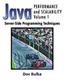 Java Performance and Scalability: Server-Side Programming Techniques