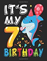 It's My 7 Birthday: kids Baby Shark Birthday Boy Journal 7 Year Old - Learn To Write and Draw Journal - I am 7 journal