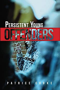 Persistent Young Offenders by [Cooke, Patrice]