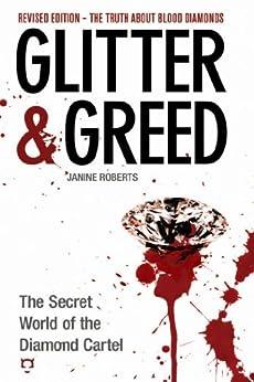 Glitter & Greed: The Secret World of the Diamond Cartel by [Farrell-Robert, Janine]