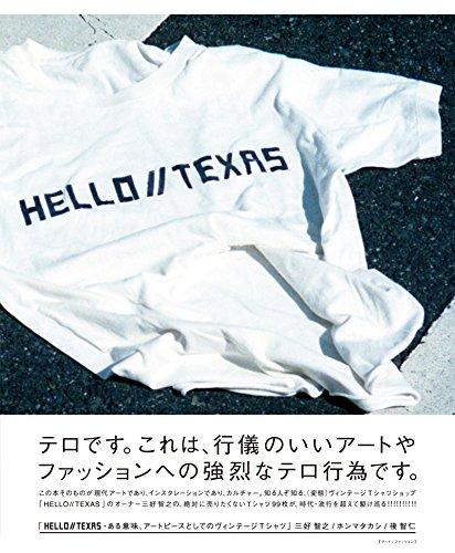 HELLO//TEXAS ある意味、アートピースとしてのヴィンテージTシャツ...