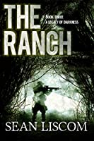 The Ranch: A Legacy of Darkness (The Legacy Series)