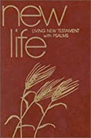 New Life New Testatment with Psalms