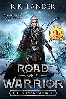 Road of a Warrior: The Silvan Book II by [Lander, R.K.]