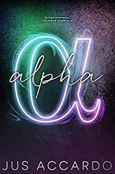 Alpha (An Infinity Division Novel Book 3) by [Accardo, Jus]
