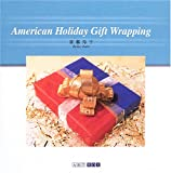 American Holiday Gift Wrapping (ART BOX GALLERYシリーズ)