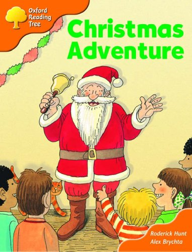 Oxford Reading Tree: Stage 6: More Storybooks (magic Key): Christmas Adventure: Pack Aの詳細を見る