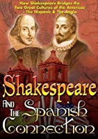 Shakespeare & The Spanish Connection [DVD] [Import]