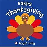 Happy Thanksgiving (Bright Baby)